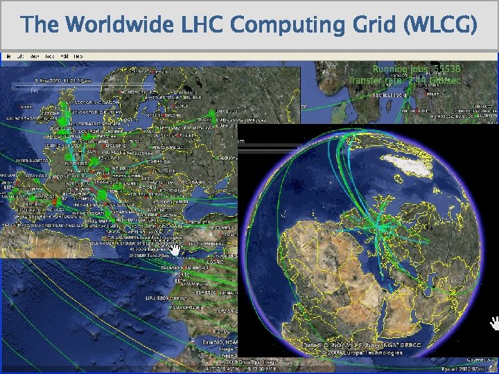 The Worldwide LHC Computing Grid (WLCG)