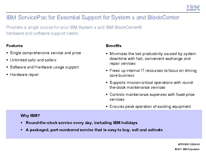 IBM Service. Pac for Essential Support for System x and Blade. Center Provides a