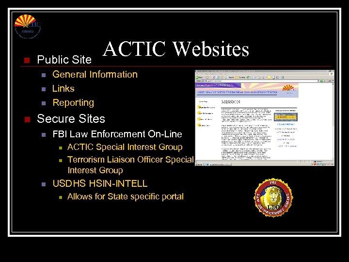 n Public Site n n ACTIC Websites General Information Links Reporting Secure Sites n