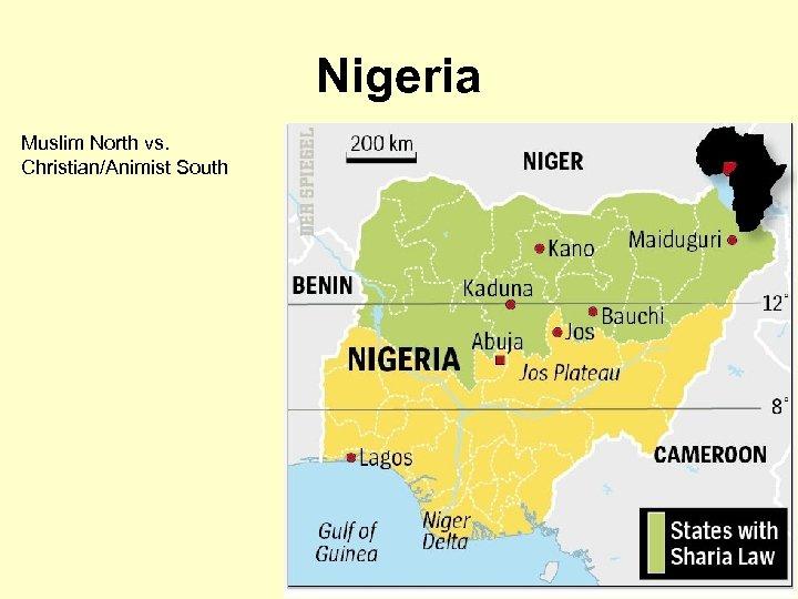 Nigeria Muslim North vs. Christian/Animist South