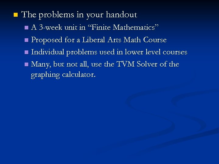 """n The problems in your handout A 3 -week unit in """"Finite Mathematics"""" n"""