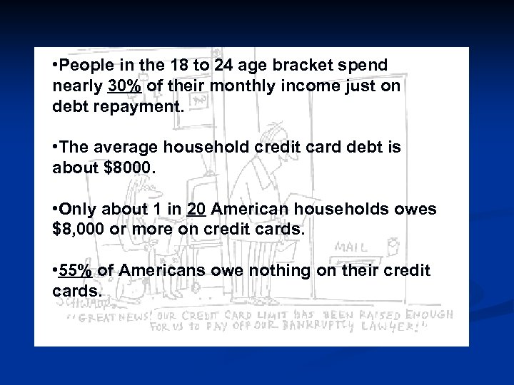 • People in the 18 to 24 age bracket spend nearly 30% of