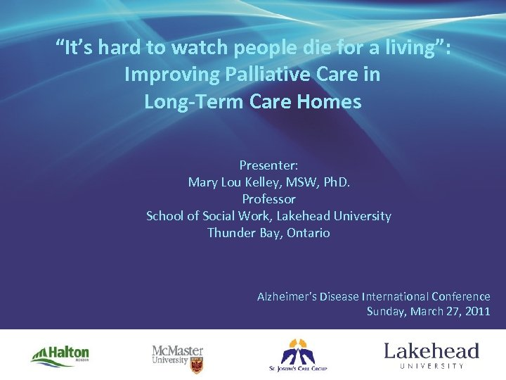 """""""It's hard to watch people die for a living"""": Improving Palliative Care in Long-Term"""