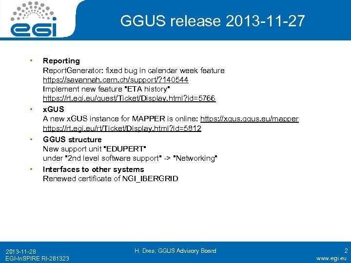 GGUS release 2013 -11 -27 • • Reporting Report. Generator: fixed bug in calendar