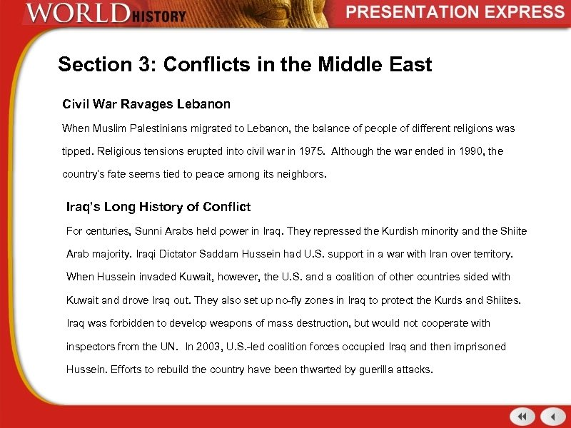 Section 3: Conflicts in the Middle East Civil War Ravages Lebanon When Muslim Palestinians