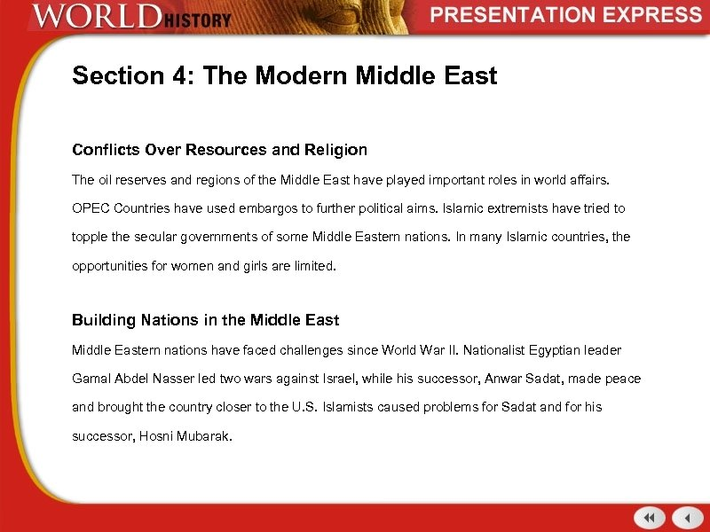 Section 4: The Modern Middle East Conflicts Over Resources and Religion The oil reserves
