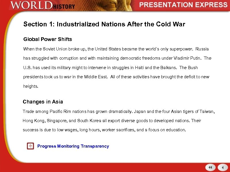Section 1: Industrialized Nations After the Cold War Global Power Shifts When the Soviet