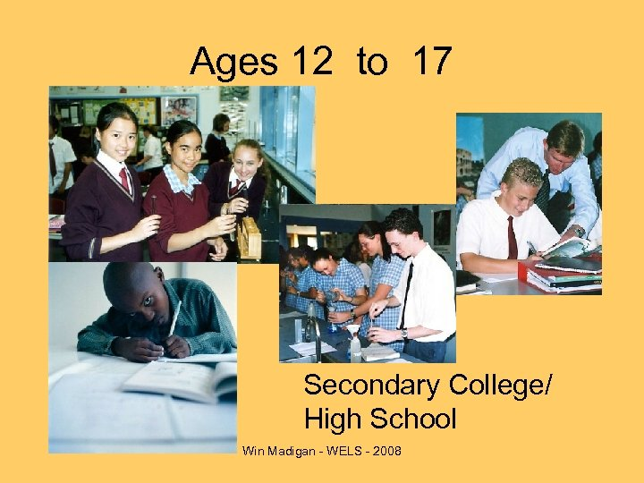 Ages 12 to 17 Secondary College/ High School Win Madigan - WELS - 2008
