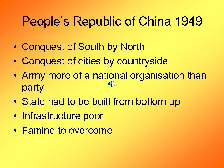 People's Republic of China 1949 • Conquest of South by North • Conquest of