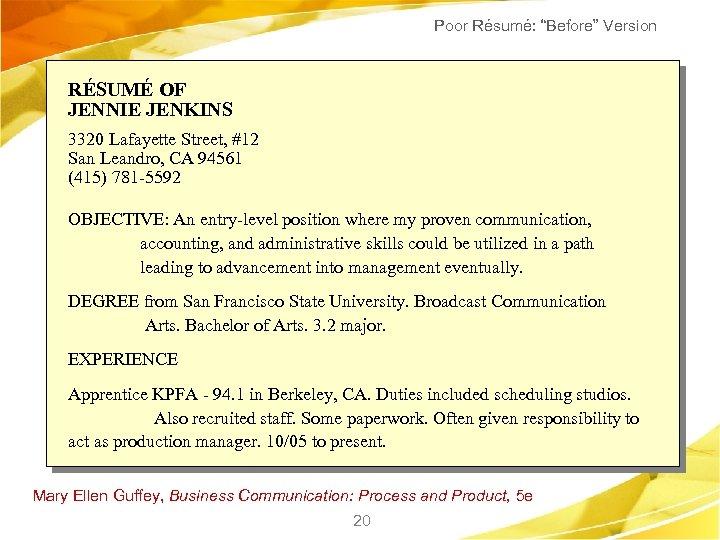 """Poor Résumé: """"Before"""" Version RÉSUMÉ OF JENNIE JENKINS 3320 Lafayette Street, #12 San Leandro,"""