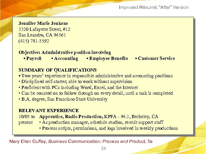 "Improved Résumé: ""After"" Version Jennifer Marie Jenkens 3320 Lafayette Street, #12 San Leandro, CA"