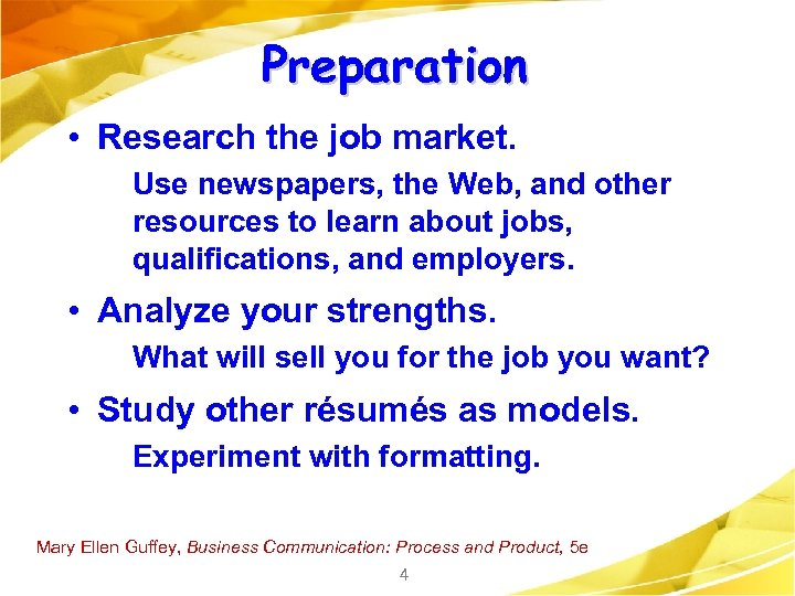 Preparation • Research the job market. Use newspapers, the Web, and other resources to