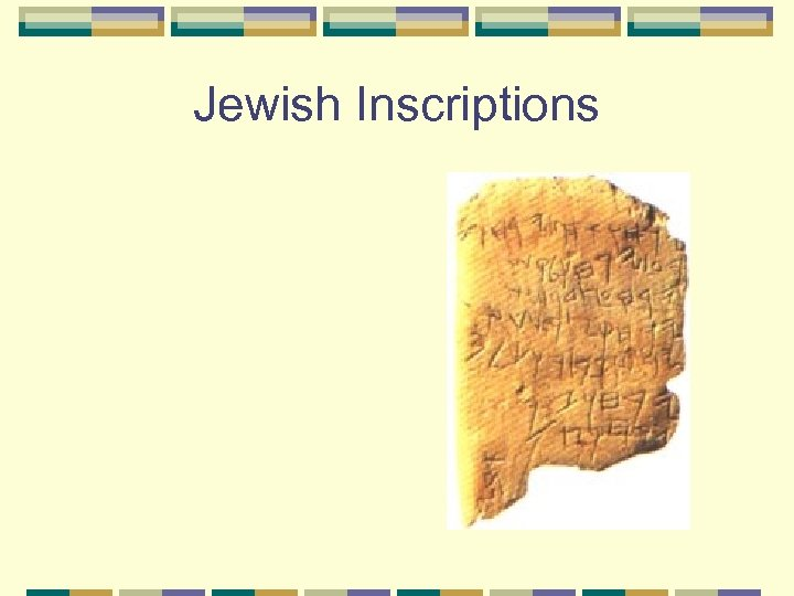 Jewish Inscriptions