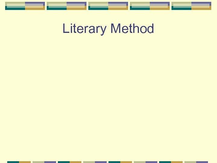 Literary Method