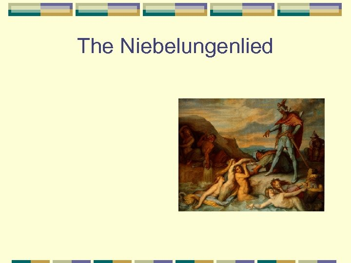 The Niebelungenlied
