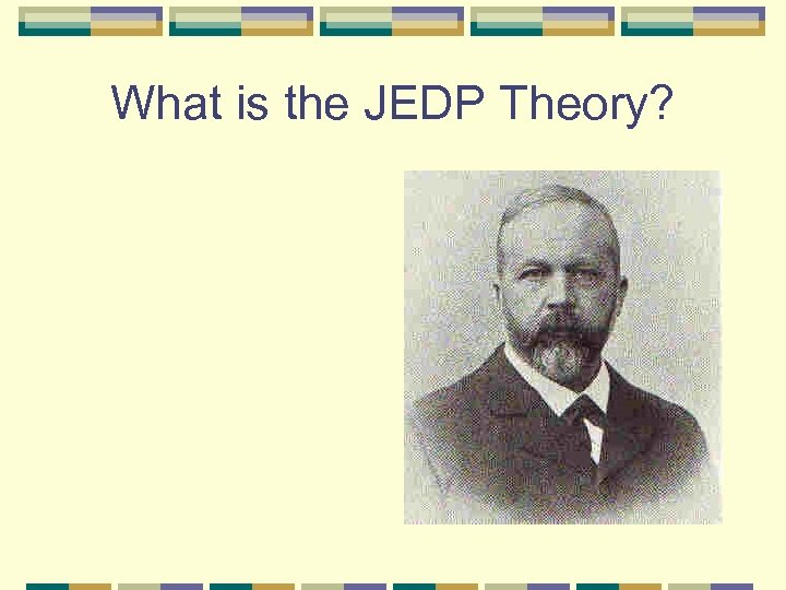 What is the JEDP Theory?