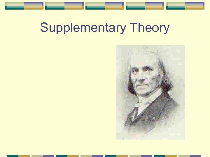 Supplementary Theory