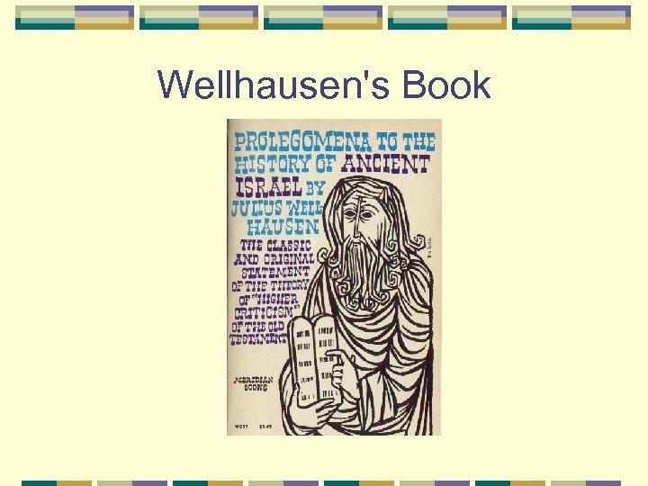 Wellhausen's Book