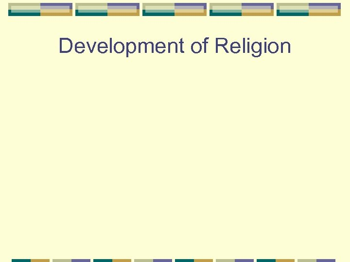 Development of Religion