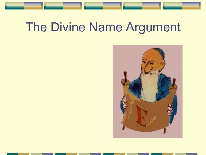 The Divine Name Argument