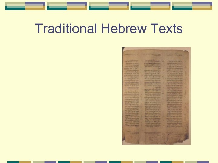 Traditional Hebrew Texts