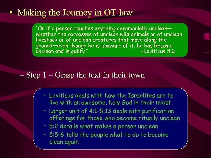 """• Making the Journey in OT law """"Or if a person touches anything"""