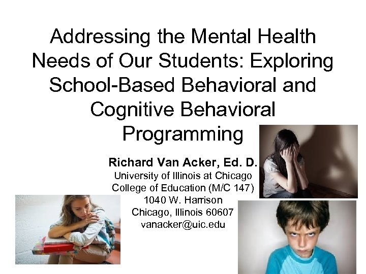 Addressing the Mental Health Needs of Our Students: Exploring School-Based Behavioral and Cognitive Behavioral