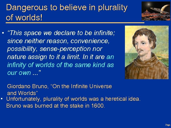 """Dangerous to believe in plurality of worlds! • """"This space we declare to be"""