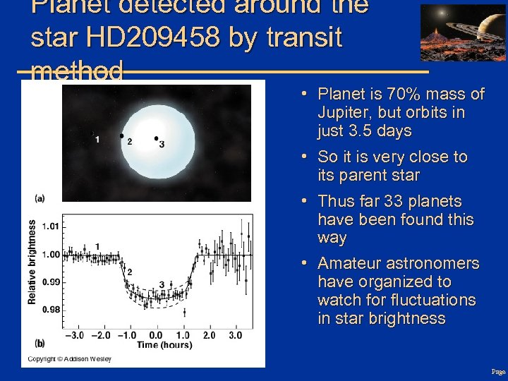 Planet detected around the star HD 209458 by transit method • Planet is 70%