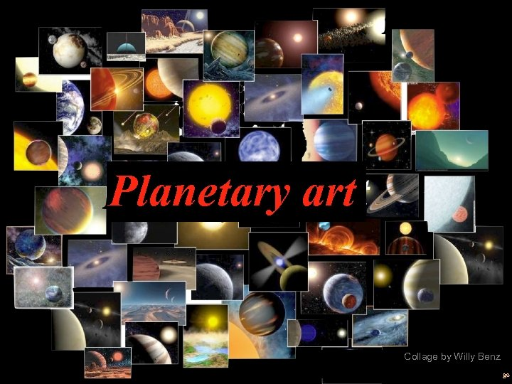Planetary art Collage by Willy Benz Page
