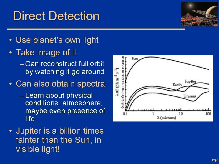 Direct Detection • Use planet's own light • Take image of it – Can