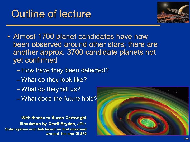 Outline of lecture • Almost 1700 planet candidates have now been observed around other