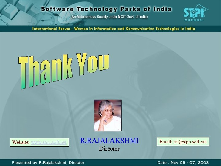 Website: www. stpc. soft. net R. RAJALAKSHMI Director Email: rrl@stpc. soft. net