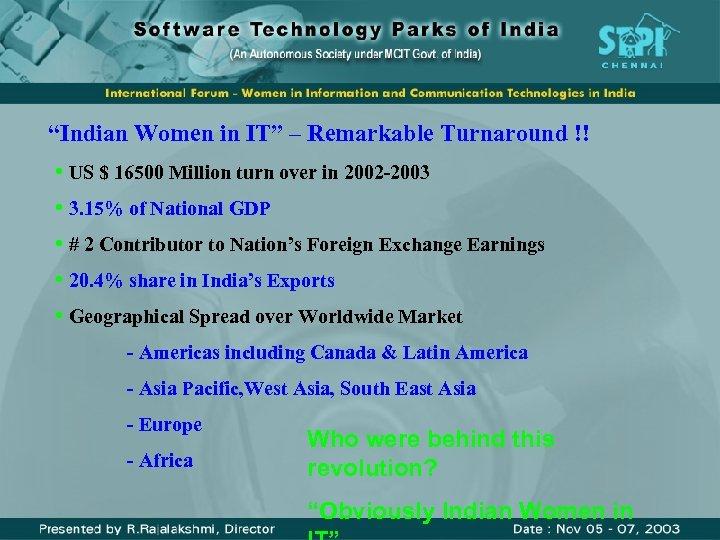 """Indian Women in IT"" – Remarkable Turnaround !! • US $ 16500 Million turn"