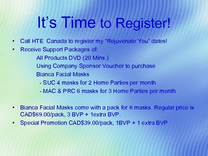 """It's Time to Register! • Call HTE Canada to register my """"Rejuvenate You"""" dates!"""