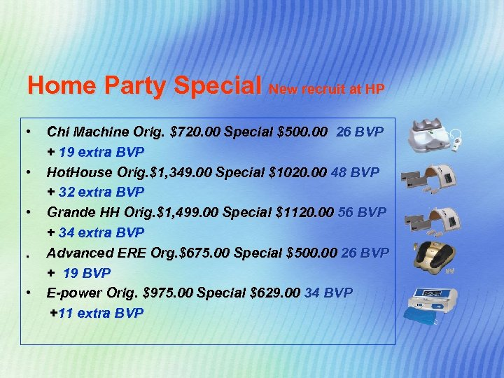 Home Party Special New recruit at HP • • • Chi Machine Orig. $720.