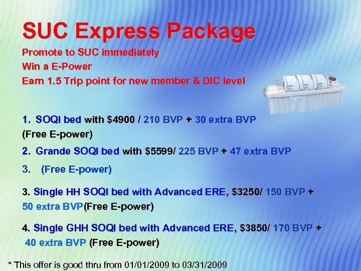 SUC Express Package Promote to SUC immediately Win a E-Power Earn 1. 5 Trip