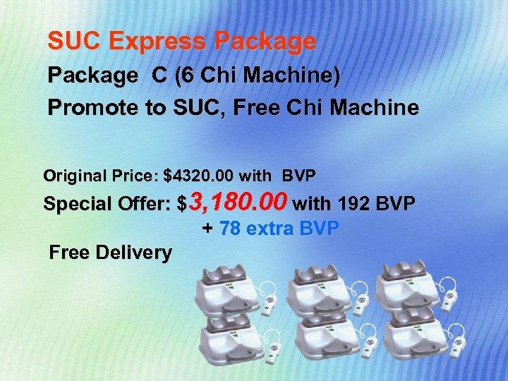 SUC Express Package C (6 Chi Machine) Promote to SUC, Free Chi Machine Original