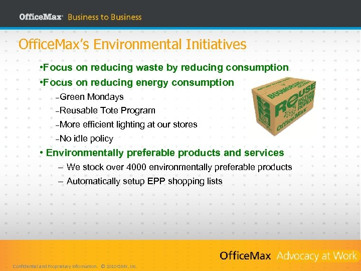Office. Max's Environmental Initiatives • Focus on reducing waste by reducing consumption • Focus