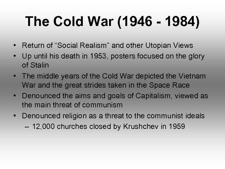 """The Cold War (1946 - 1984) • Return of """"Social Realism"""" and other Utopian"""