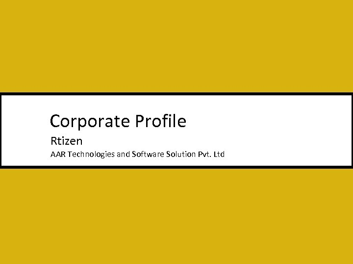 Corporate Profile Rtizen AAR Technologies and Software Solution Pvt. Ltd