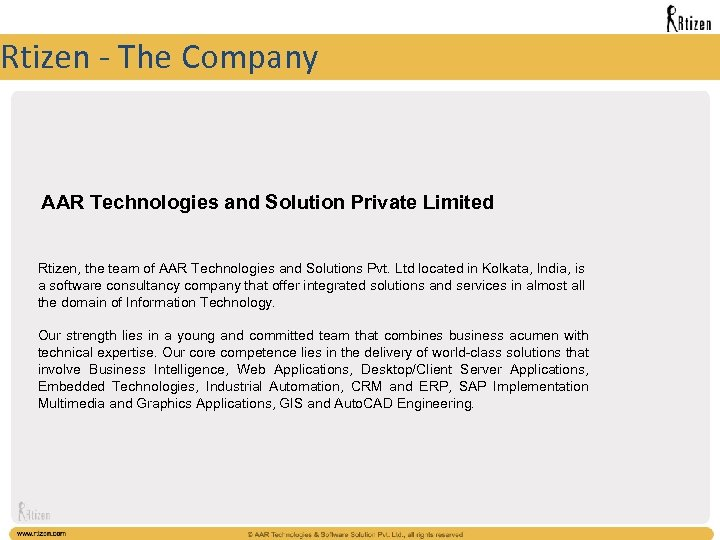Rtizen - The Company AAR Technologies and Solution Private Limited Rtizen, the team of
