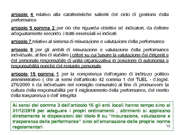 articolo 4 relativo alla caratteristiche salienti del ciclo di gestione della performance articolo 5