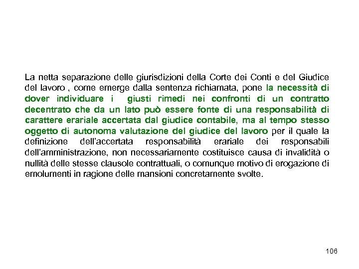 La netta separazione delle giurisdizioni della Corte dei Conti e del Giudice del lavoro