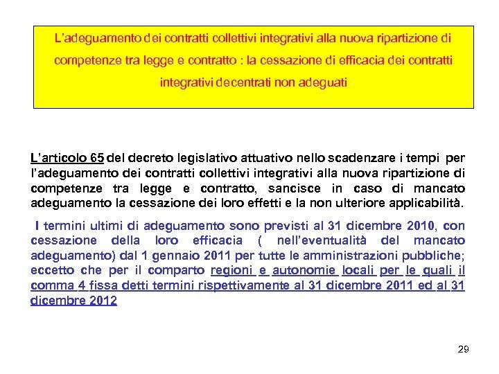 L'adeguamento dei contratti collettivi integrativi alla nuova ripartizione di competenze tra legge e contratto