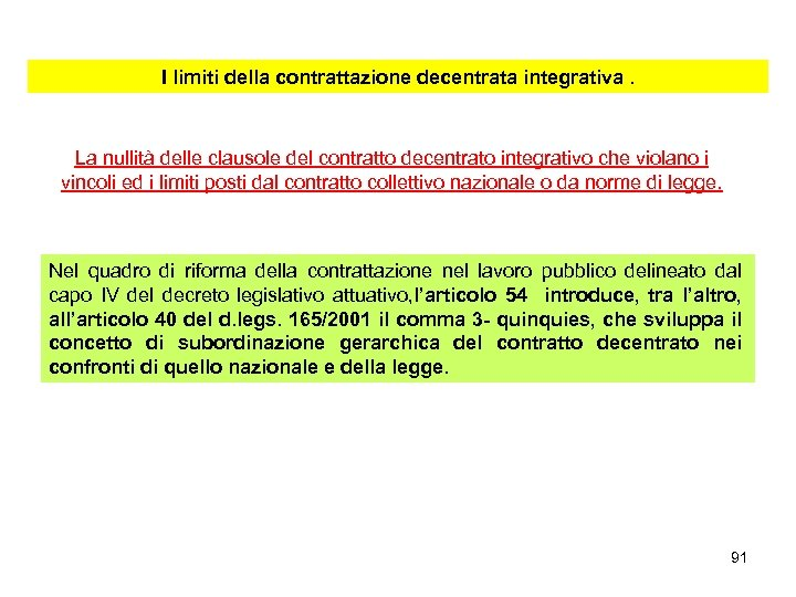 I limiti della contrattazione decentrata integrativa. La nullità delle clausole del contratto decentrato integrativo