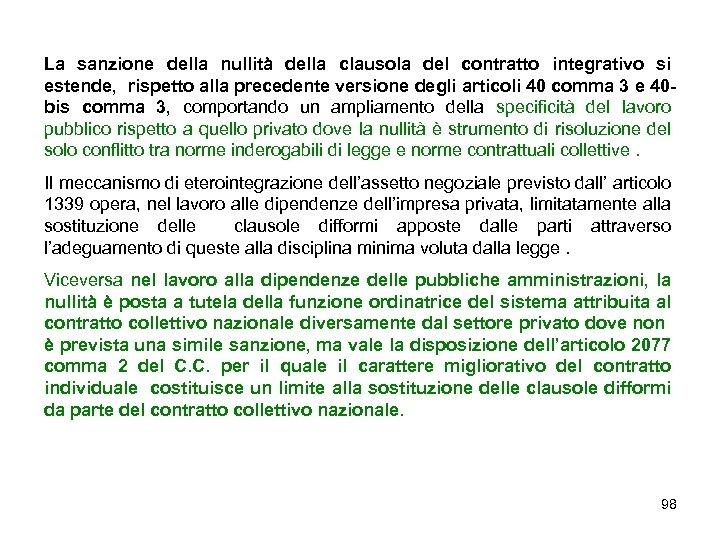 La sanzione della nullità della clausola del contratto integrativo si estende, rispetto alla precedente