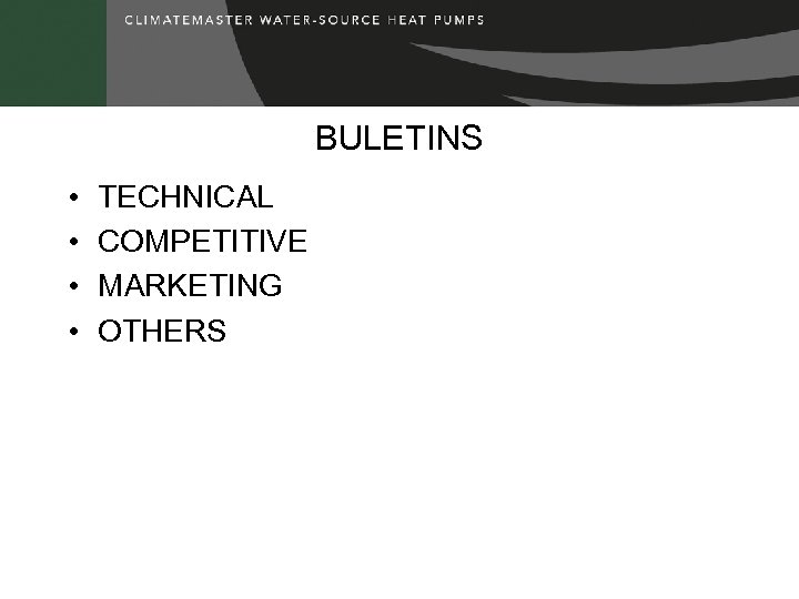 BULETINS • • TECHNICAL COMPETITIVE MARKETING OTHERS