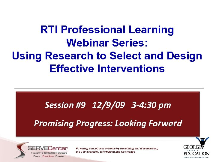 RTI Professional Learning Webinar Series: Using Research to Select and Design Effective Interventions Session