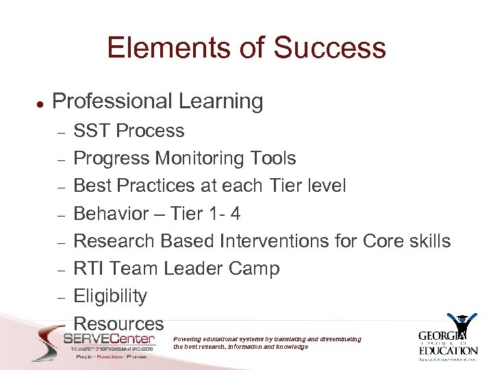 Elements of Success Professional Learning SST Process Progress Monitoring Tools Best Practices at each
